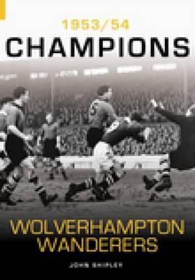 Wolverhampton Wanderers by John Shipley