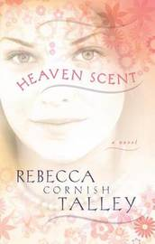 Heaven Scent by Rebecca Cornish Talley image
