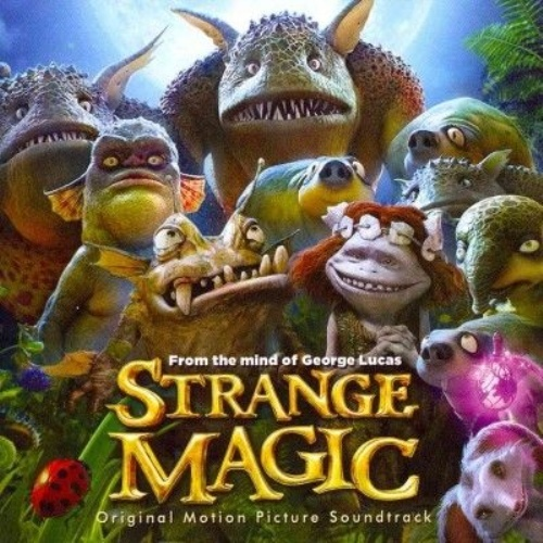 Strange Magic by Original Soundtrack