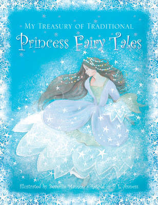 My Treasury of Traditional Princess Fairy Tales by Manson Beverlie