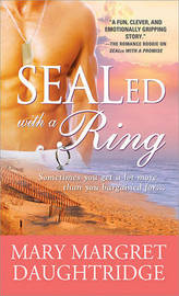 Sealed with a Ring by Mary Margret Daughtridge