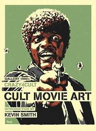 Crazy 4 Cult by Kevin Smith