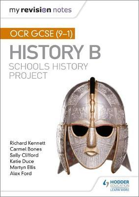 My Revision Notes: OCR GCSE (9-1) History B: Schools History Project by Richard Kennett image