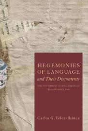 Hegemonies of Language and Their Discontents by Carlos G. Velez-Ibanez image