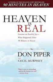 Heaven Is Real by Don Piper