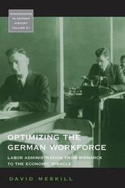 Optimizing the German Workforce by David Meskill