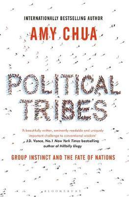 Political Tribes by Amy Chua