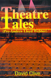 Theatre Tales by David John Clive image