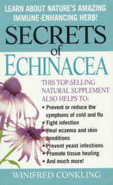 Secrets of Echinacea by Winifred Conkling image
