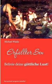 Erfullter Sex by Michael Waida image