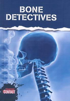 Bone Detectives by John Townsend image