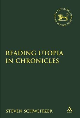 Reading Utopia in Chronicles by Steven Schweitzer image