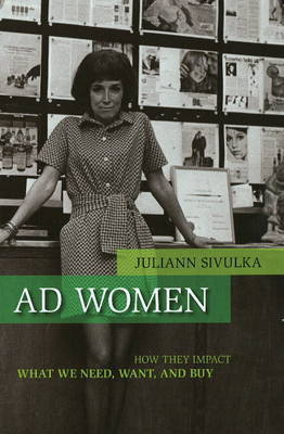 Ad Women by Juliann Sivulka