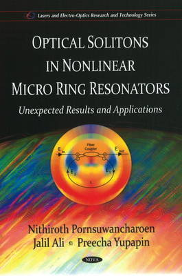 Optical Solitons in Non-linear Micro Ring Resonators by Nithiroth Pornsuwancharoen