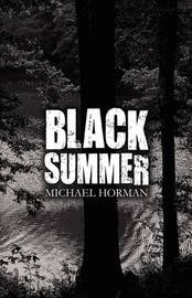 Black Summer by Michael Horman image