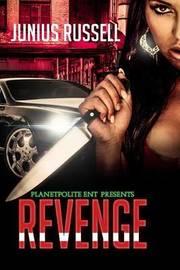 Revenge by MR Junius Russell