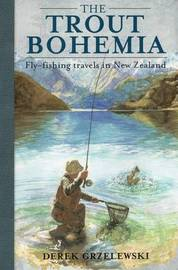 Trout Bohemia by Derek Grzelewski