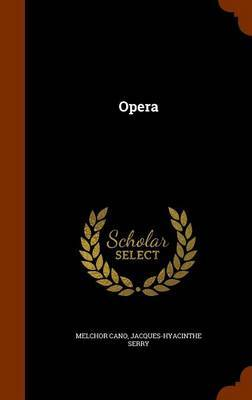 Opera by Melchor Cano image