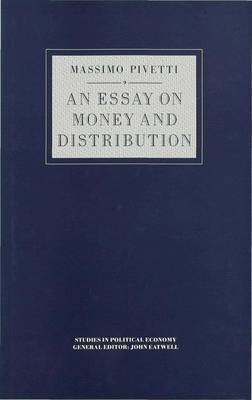 An Essay on Money and Distribution by Massimo Pivetti image