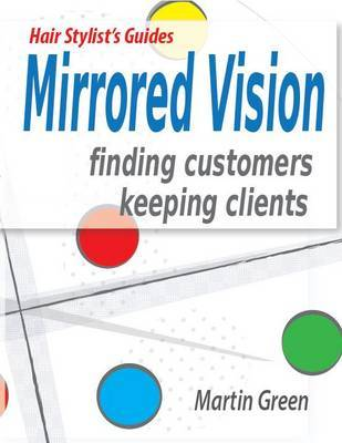 Mirrored Vision by Martin Green