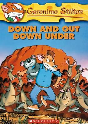Down and Out Down Under (Geronimo Stilton #29) by Geronimo Stilton image