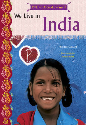 We Live in India (Kids Around the Wo by Philippe Godard image