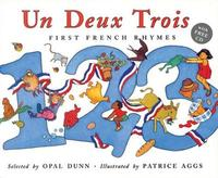 Un, Deux, Trois: First French Rhymes by Opal Dunn image
