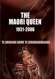 The Maori Queen - 1931-2006 (Te Arikinui Dame Te Atairangikaahu) on DVD image
