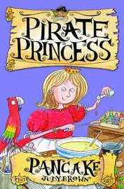 Pancake the Pirate Princess by Judy Brown image