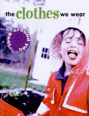 The Clothes We Wear by Sally Hewitt