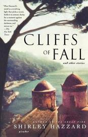 Cliffs of Fall by Shirley Hazzard image