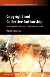 Cambridge Intellectual Property and Information Law by Daniela Simone