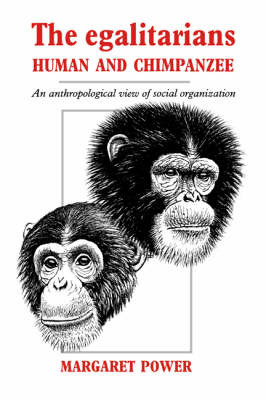 The Egalitarians - Human and Chimpanzee by Margaret Power image