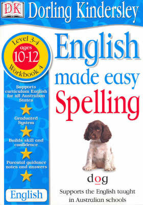 English Made Easy: Spelling: Level 3-4, Workbook 4 by Dorling Kindersley