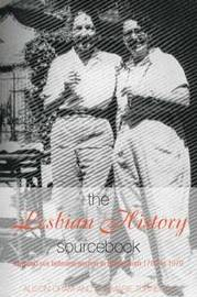 The Lesbian History Sourcebook by Alison Oram