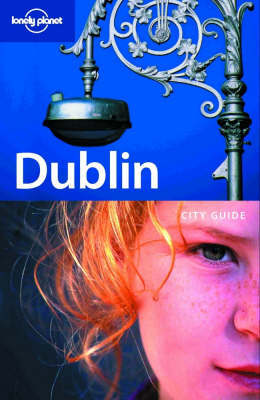 Citiescape: Dublin by Lonely Planet