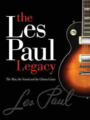 Early Years of the Les Paul Legacy 1915-1963 by Robb Lawrence image