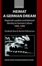 Heimat - A German Dream by Elizabeth Boa