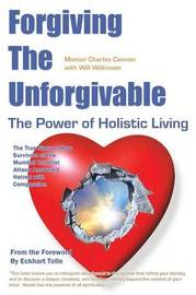 Forgiving the Unforgivable by Master Cannon Cannon