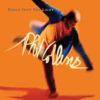 Dance Into the Light by Phil Collins