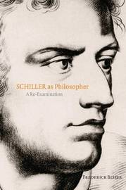 Schiller as Philosopher by Frederick Beiser image