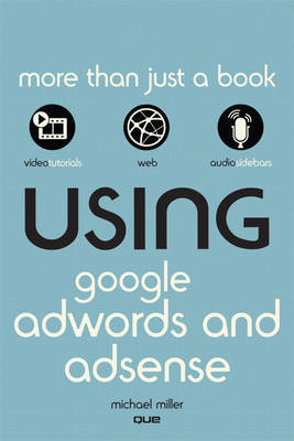 Using Google AdWords and AdSense by Michael Miller image