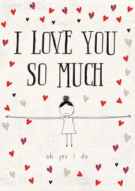 Hammond Gower: I Love You So Much - Greeting Card