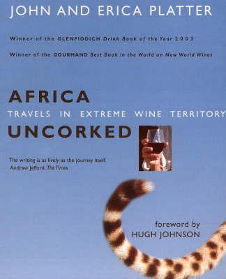 Africa Uncorked by John Platter