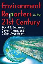Environment Reporters in the 21st Century by JoAnn Myer Valenti image