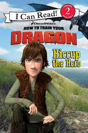 How to Train Your Dragon: Hiccup the Hero by Catherine Hapka image