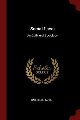 Social Laws by Gabriel de Tarde