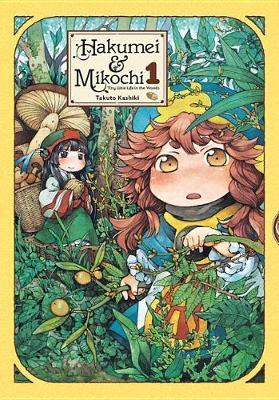Hakumei & Mikochi, Vol. 1 by Takuto Kashiki
