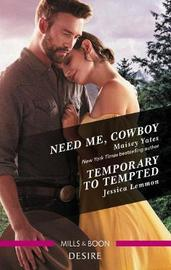 Need Me, Cowboy/Temporary to Tempted by Jessica Lemmon