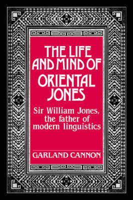 The Life and Mind of Oriental Jones by Garland Cannon image